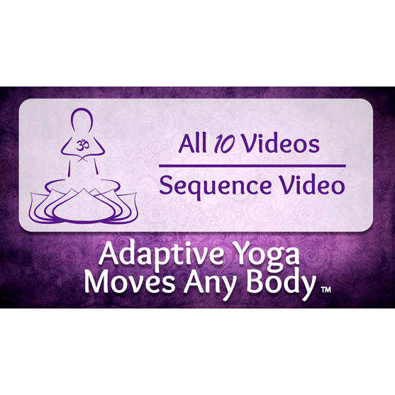 Adaptive Yoga Video Collection   Yoga Moves MS