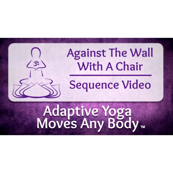 Against the Wall With a Chair Yoga Sequence Video