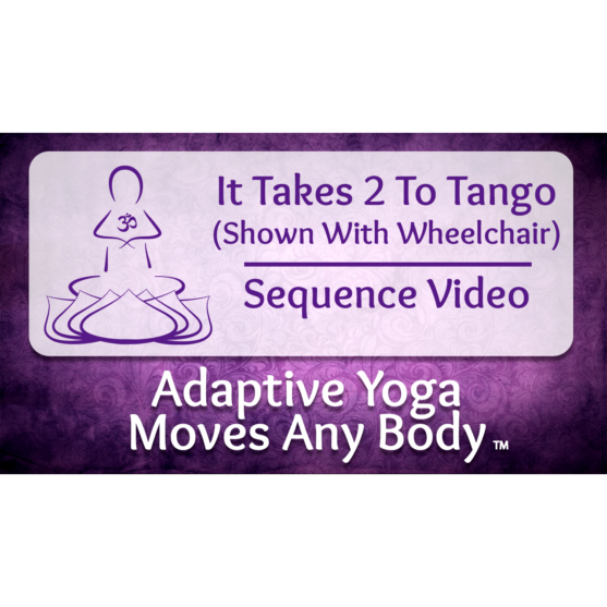 It Takes 2 to Tango Chair Yoga Sequence Video