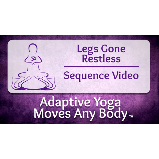 Legs Gone Restless Yoga Sequence Video